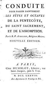 Conduite pour passer saintement les fêtes et les octaves de la Pentecôte, du Saint-Sacrement, et de l'Assomption