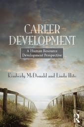 Career Development: A human resource development perspective