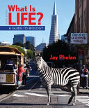 What Is Life  a Guide to Biology  High School
