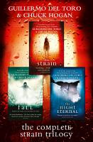 The Complete Strain Trilogy  The Strain  The Fall  The Night Eternal PDF
