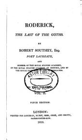 The Poetical Works of Robert Southey, Esq. ...: Roderick, the last of the Goths