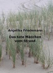 Das tote Mädchen vom Strand
