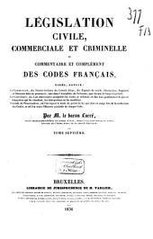 Législation civile, commerciale et criminelle, ou commentaire et complément des codes français ...: Table alphabétique, Volume16