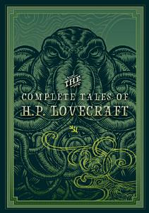 The Complete Tales of HP Lovecraft Book
