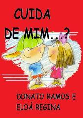 Cuida De Mim...? (03)