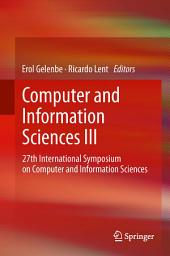 Computer and Information Sciences III: 27th International Symposium on Computer and Information Sciences