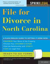 File for Divorce in North Carolina: Edition 4