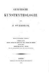 Griechische Kunstmythologie: Bd., 2. Buch: Hera. 3. Buch: Poseidon. 4. Buch: Demeter und Kora