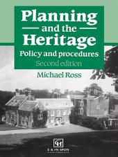 Planning and the Heritage: Policy and procedures