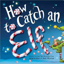 Download How to Catch an Elf Book
