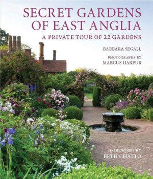 Secret Gardens of East Anglia PDF