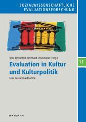 Evaluation in Kultur und Kulturpolitik: Eine Bestandsaufnahme
