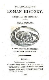 Dr. Goldsmith's Roman History: Abridged by Himself, for the Use of Schools