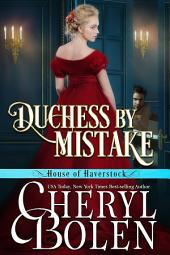 Duchess by Mistake: The House of Haverstock