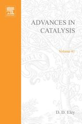 Advances in Catalysis: Volume 41