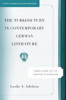 The Turkish Turn in Contemporary German Literature PDF