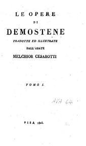 Le opere di Demostene: Volume 1