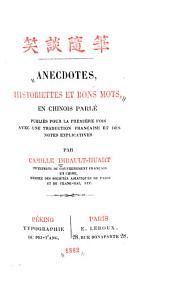 Anecdotes, historiettes et bons mots en chinois parle: pub. pour la première fois avec une traduction française et des notes explicatives