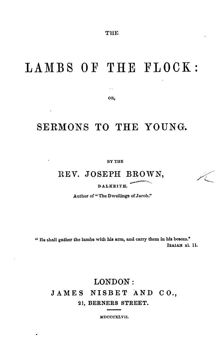 The Lambs of the Flock: Or, Sermons to the Young