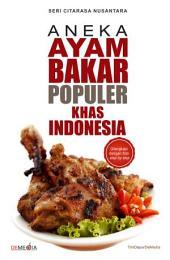 Aneka Ayam Bakar Populer Khas Indonesia