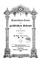 Conversations-lexicon des geistlichen lebens ...