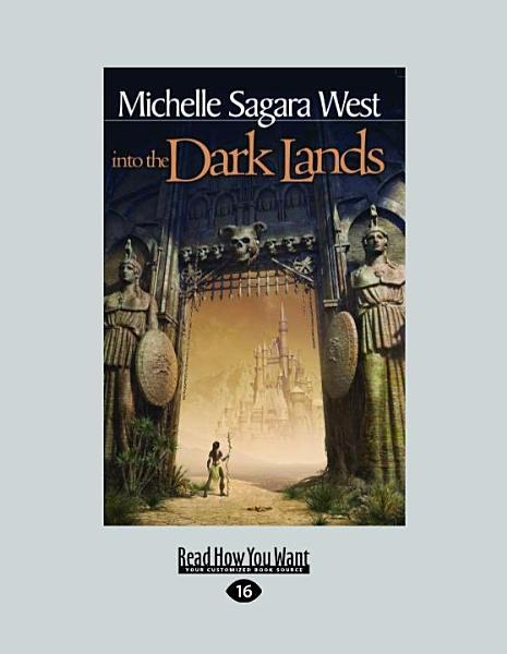 Download Into the Dark Lands Book