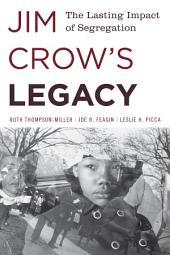 Jim Crow's Legacy: The Lasting Impact of Segregation