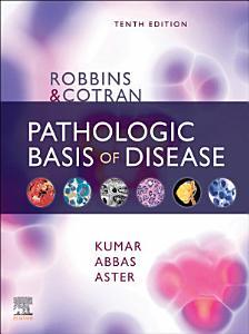 Robbins   Cotran Pathologic Basis of Disease E Book PDF