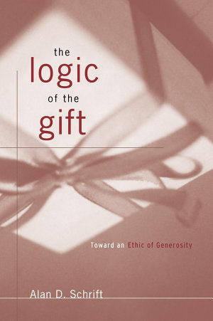 The Logic of the Gift
