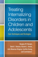 Treating Internalizing Disorders in Children and Adolescents
