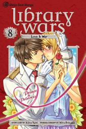 Library Wars: Love & War: Volume 8