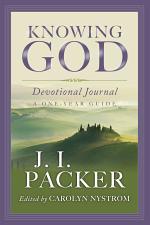 Knowing God Devotional Journal