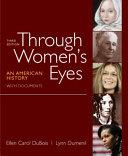 Through Women s Eyes  Combined Volume