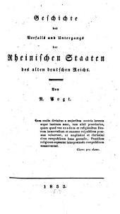 Geschichte des Verfalls und Untergangs der Rheinischen Staaten