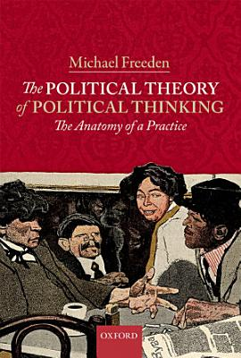 The Political Theory of Political Thinking PDF