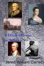 A Divided House In America