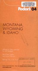 Fodor's Montana, Wyoming & Idaho