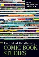 The Oxford Handbook of Comic Book Studies