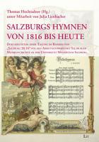 Salzburgs Hymnen von 1816 bis heute PDF