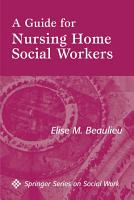 A Guide For Nursing Home Social Workers PDF