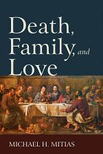 Death, Family, and Love