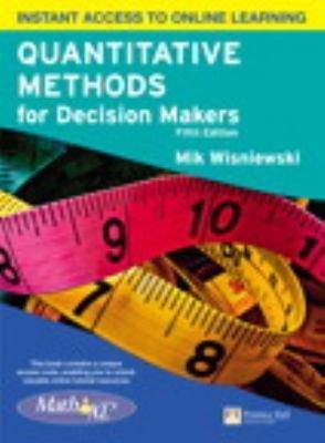 Quantitative Methods for Decision Makers with Mathxl PDF