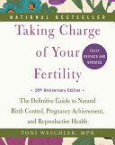 Taking Charge of Your Fertility  20th Anniversary Edition Book