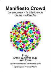 Manifiesto Crowd: La empresa y la inteligencia de las multitudes