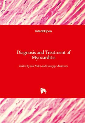 Diagnosis and Treatment of Myocarditis