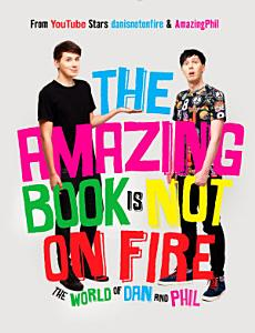 The Amazing Book Is Not on Fire Book