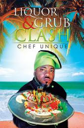 Liquor & Grub Clash