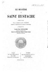 Le mystère de Saint Eustache