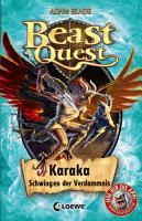 Beast Quest 51   Karaka  Schwingen der Verdammnis PDF
