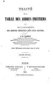 Traité de la taille des arbres fruitiers: suivi de la description des greffes employées dans leur culture